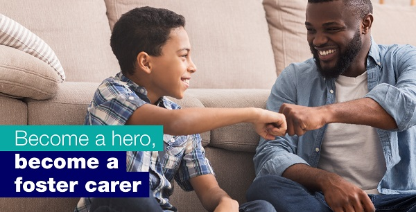 Become a hero, become a foster carer