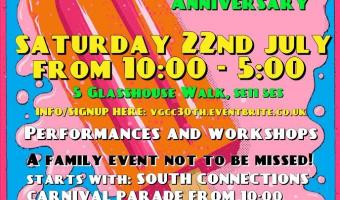 Vauxhall gardens Community Centre's 30th Anniversary Saturday 22 July 10am to 5pm free
